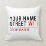 Your Name Street  Pillows