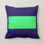 Capri Mickens  Swagg Street  Pillows