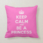 [Crown] keep calm and be a princess  Pillows