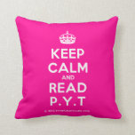 [Crown] keep calm and read p.y.t  Pillows