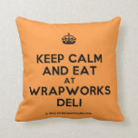 [Crown] keep calm and eat at wrapworks deli  Pillows