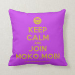 [Smile] keep calm and join moko.mobi  Pillows