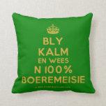 [Crown] bly kalm en wees n 100% boeremeisie  Pillows