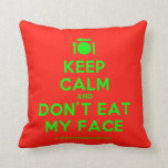 [Cutlery and plate] keep calm and don't eat my face  Pillows