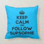 [Crown] keep calm and follow supsophie  Pillows