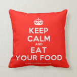 [Crown] keep calm and eat your food  Pillows