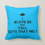 [Two hearts] i #love b5 hot tall boys that melt  Pillows