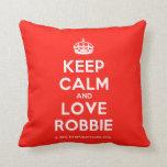 [Crown] keep calm and love robbie  Pillows