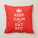 [Cutlery and plate] keep calm and eat kfc  Pillows