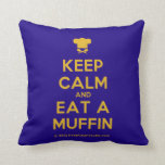 [Chef hat] keep calm and eat a muffin  Pillows