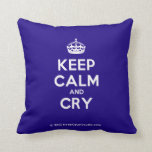 [Crown] keep calm and cry  Pillows