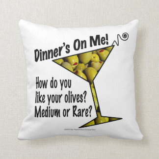 PILLOWS Dinner! Olives? Medium or Rare?