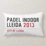 PADEL INDOOR LLEIDA  Pillows (Lumbar)