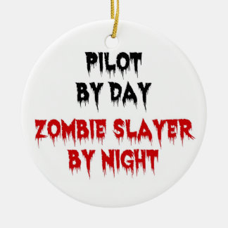 Pilot by Day Zombie Slayer by Night Double-Sided Ceramic Round Christmas Ornament