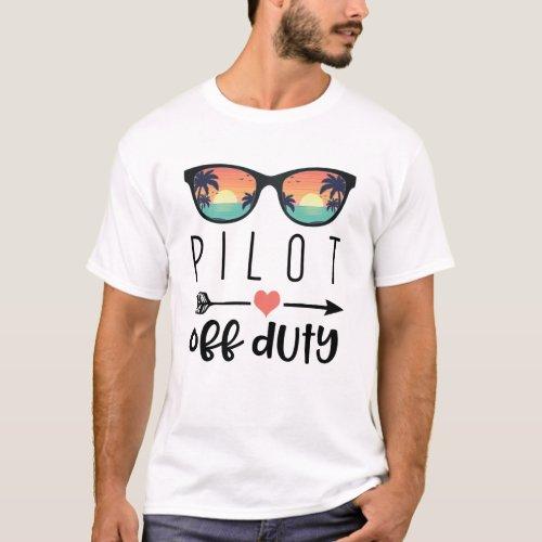 Pilot Gift Sunglass_Pilot Off Duty T_Shirt