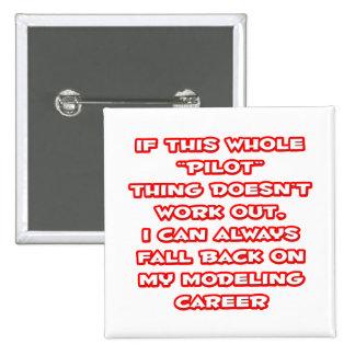 Pilot Humor ... Modeling Career Pinback Buttons