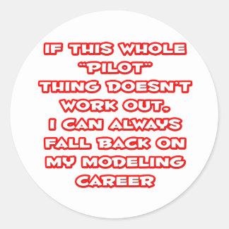 Pilot Humor ... Modeling Career Classic Round Sticker