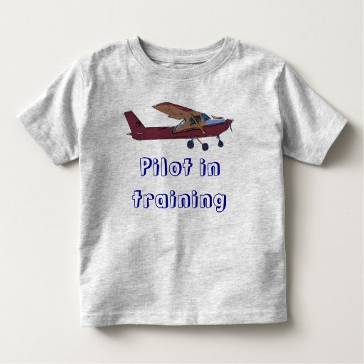 Pilot in training t shirt