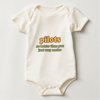 Pilot - No Better Than You, Just Way Cooler Baby Bodysuit