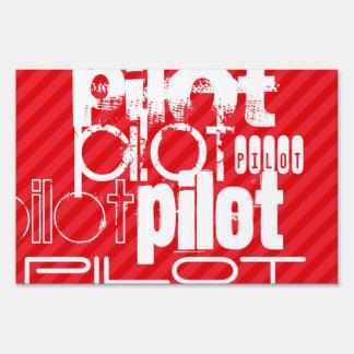 Pilot; Scarlet Red Stripes Yard Sign