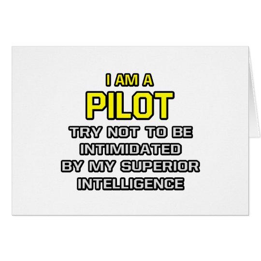 Pilot...Superior Intelligence Card