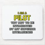 Pilot...Superior Intelligence Mouse Pads