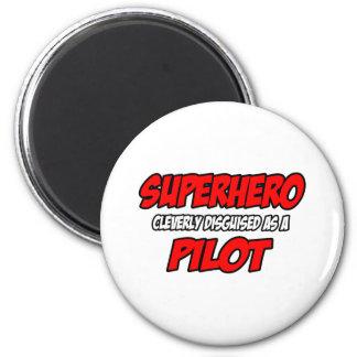Piloto del super héroe… imán redondo 5 cm