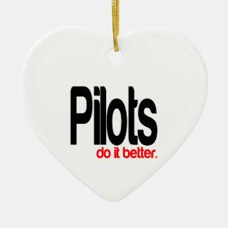 Pilots Do It Better Ceramic Ornament