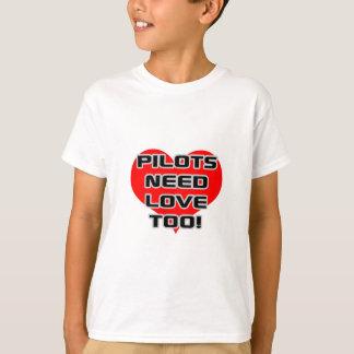 Pilots Need Love Too T-Shirt
