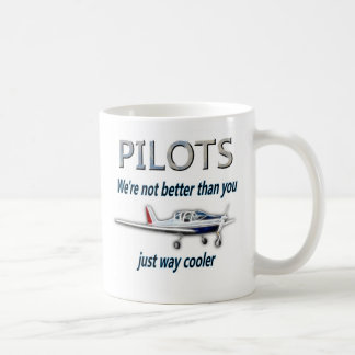 Pilots - We're not better than you Coffee Mug
