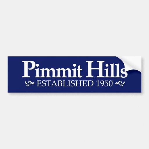 Pimmit Hills Est. 1950 Bumper Sticker Car Bumper Sticker