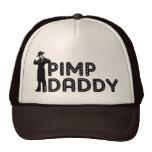 Pimp Daddy Trucker Hat