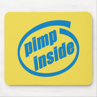 Pimp Inside Mouse Pad