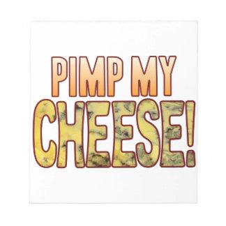 Pimp My Blue Cheese Notepad