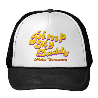 Pimp My Daddy Official Contestant Trucker Hats