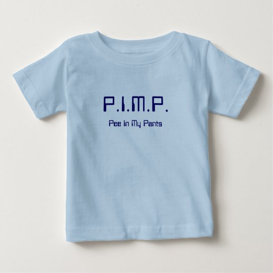 PIMP (Pee In My Pants) New Baby Shirt 7 Sci-fi