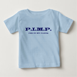 PIMP (Pee In My Pants) New Baby Shirt 9 Frontier