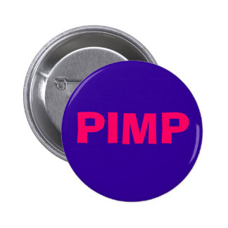 PIMP PINBACK BUTTON