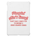 Pimpin' Ain't Easy .. Cross Country Coach iPad Mini Covers