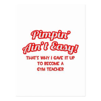 Pimpin' Ain't Easy .. Gym Teacher Postcard