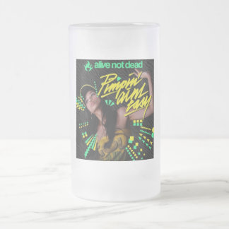 Pimpin_Aint_Easy_Hong_Kong_1 16 Oz Frosted Glass Beer Mug