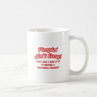 Pimpin' Ain't Easy .. Mechanical Engineer Classic White Coffee Mug