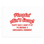 Pimpin' Ain't Easy .. Mechanical Engineer Postcard