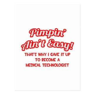 Pimpin' Ain't Easy .. Medical Technologist Postcard