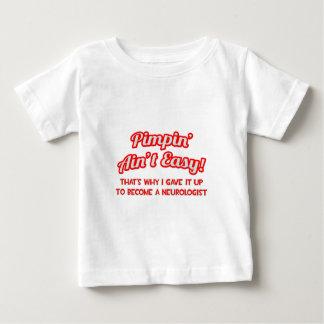 Pimpin' Ain't Easy .. Neurologist Baby T-Shirt