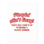 Pimpin' Ain't Easy .. Plastic Surgeon Post Cards