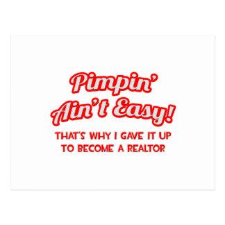 Pimpin' Ain't Easy .. Realtor Postcard