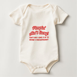 Pimpin' Ain't Easy .. Rheumatologist Baby Bodysuit