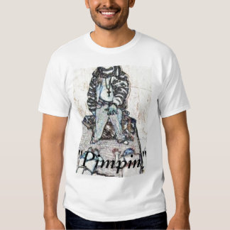 """""""Pimpin """" Camisas"""