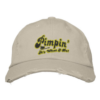 Pimpin' Embroidered Baseball Hat